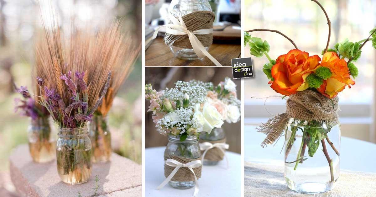 Vasetti di fiori creativi con barattoli di vetro riciclati for Idee design fai da te