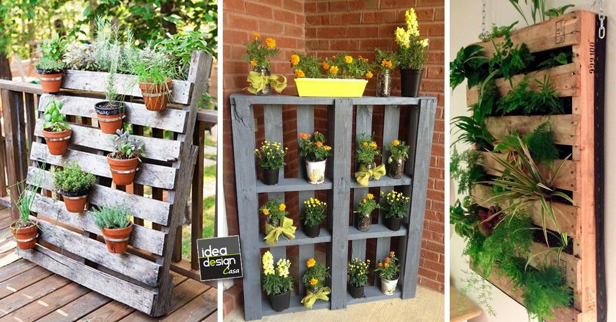 Fioriera verticale con pallet ecco 20 idee creative - Idee piante da giardino ...