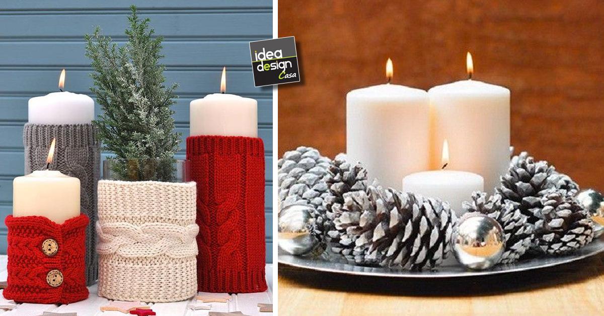 Decorazioni natalizi con le candele ecco 20 idee creative - Decorare candele per natale ...
