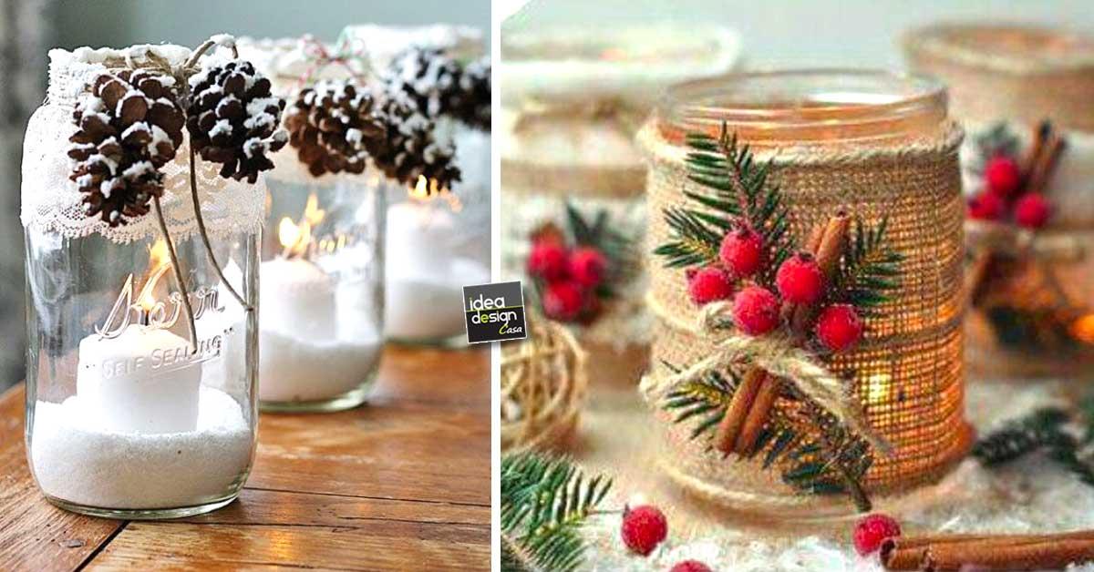 Riciclare i barattoli di vetro per decorare a natale 20 - Idee per decorazioni natalizie per la casa ...