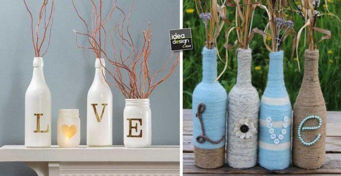 Scritta creativa riciclando bottiglie e barattoli di vetro - Bottiglie vetro decorate ...