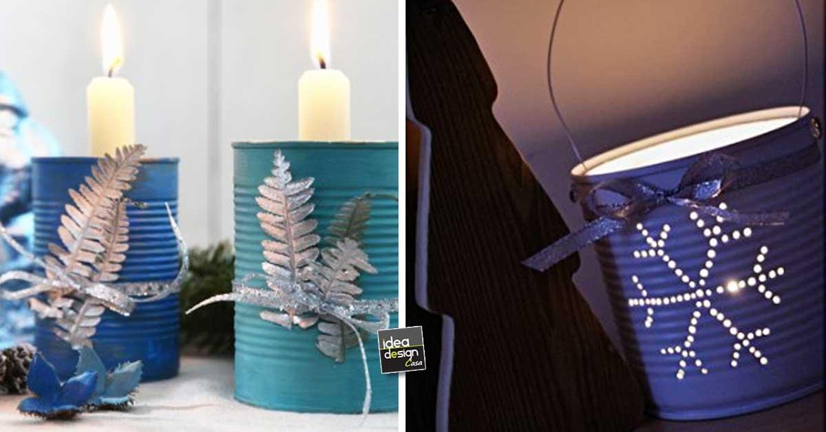 Lampada Barattolo Di Latta : Riciclare i barattoli in latta per decorare a natale idee
