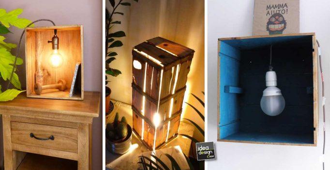 Lampade creative con cassette di legno 17 idee for Fai da te legno idee
