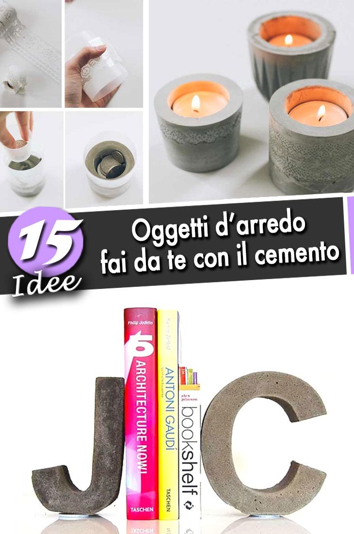 Oggetti fai da te utilizzando il cemento 15 bellissime for Oggetti fai da te
