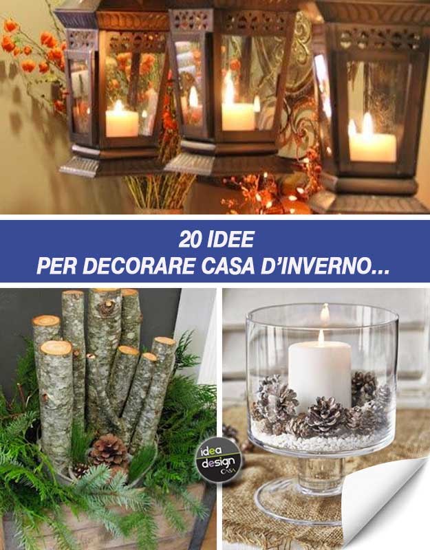 Decorazioni invernali fai da te molto carine per abbellire for Decorazioni per casa