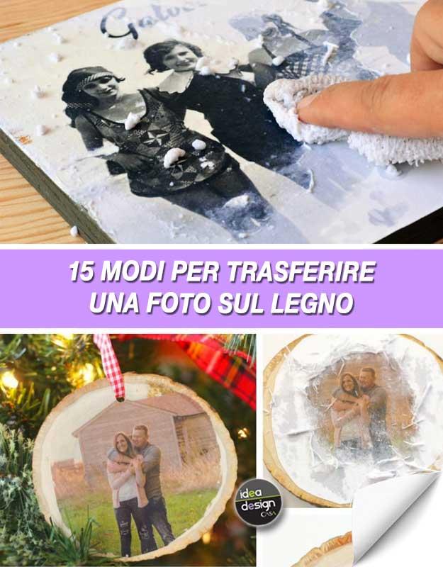 Trasferire una foto sul legno ecco 15 modi per farlo video for Modi convenienti per costruire una casa