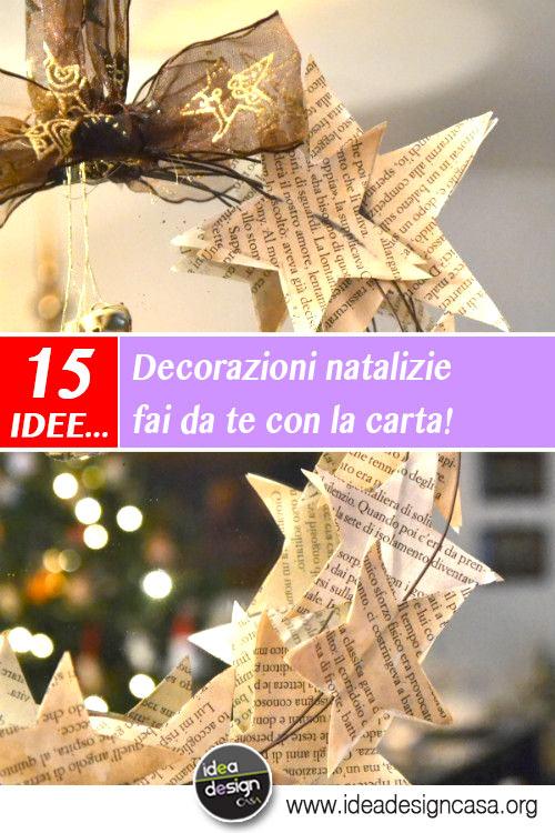 Decorazioni natalizie fai da te con la carta 15 idee per for Decorazioni natalizie fai da te