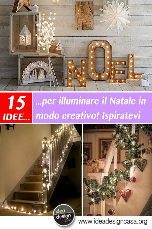 Illumina il tuo natale in modo creativo 15 idee da cui for Progetta il tuo layout di casa