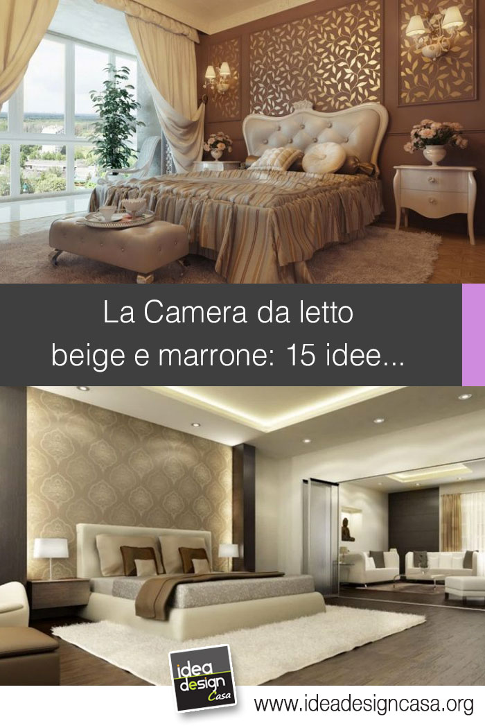 Camera da letto beige e marrone 15 idee per abbinare bene for Muri colorati camera da letto