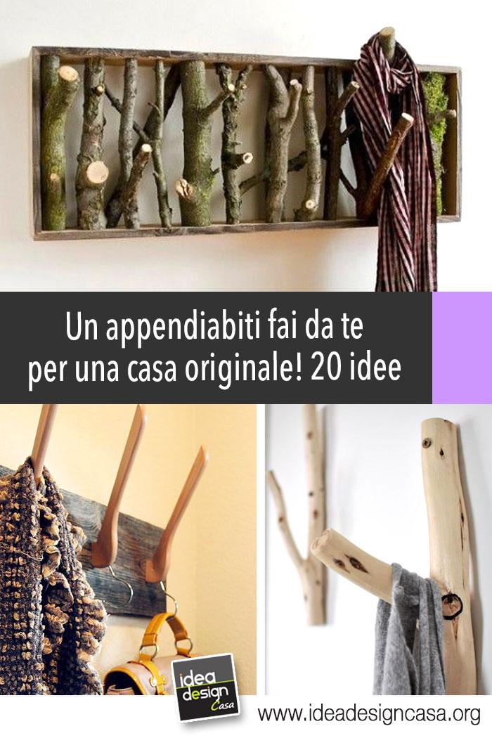 Appendiabiti Casa.Un Appendiabiti Fai Da Te Per Una Casa Originale 20 Idee Per