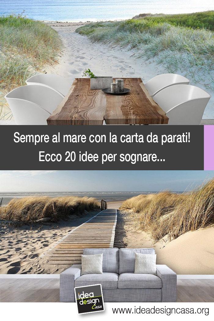 Carta da parati mare e spiaggia ecco 20 idee per sognare for Carta da parati per casa