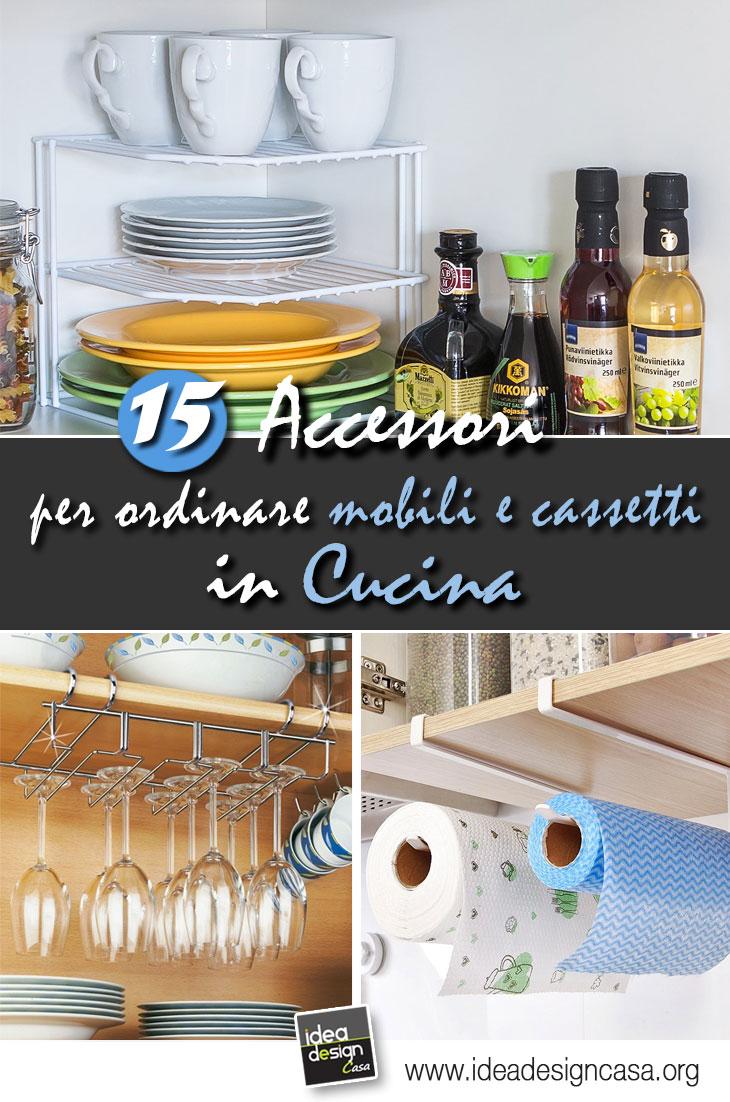 Mobili Per Cucina Piccola accessori per organizzare i mobili in cucina! 15 idee da