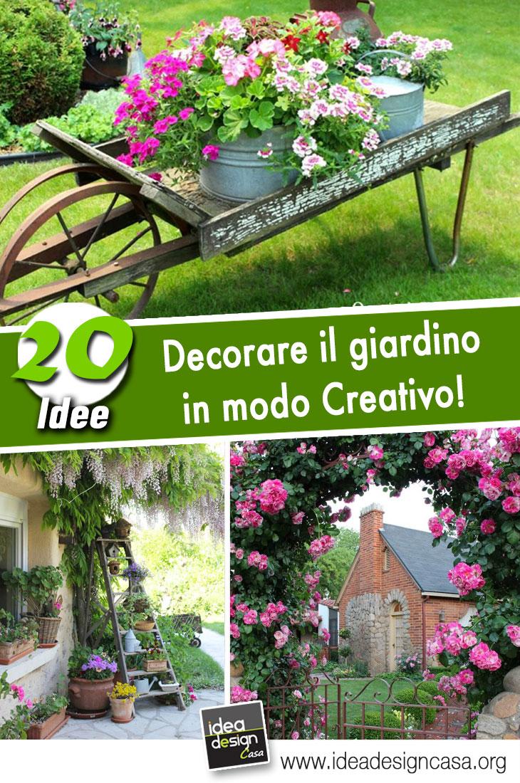 Decorare il giardino in modo creativo 20 idee - Idee per decorare il giardino ...
