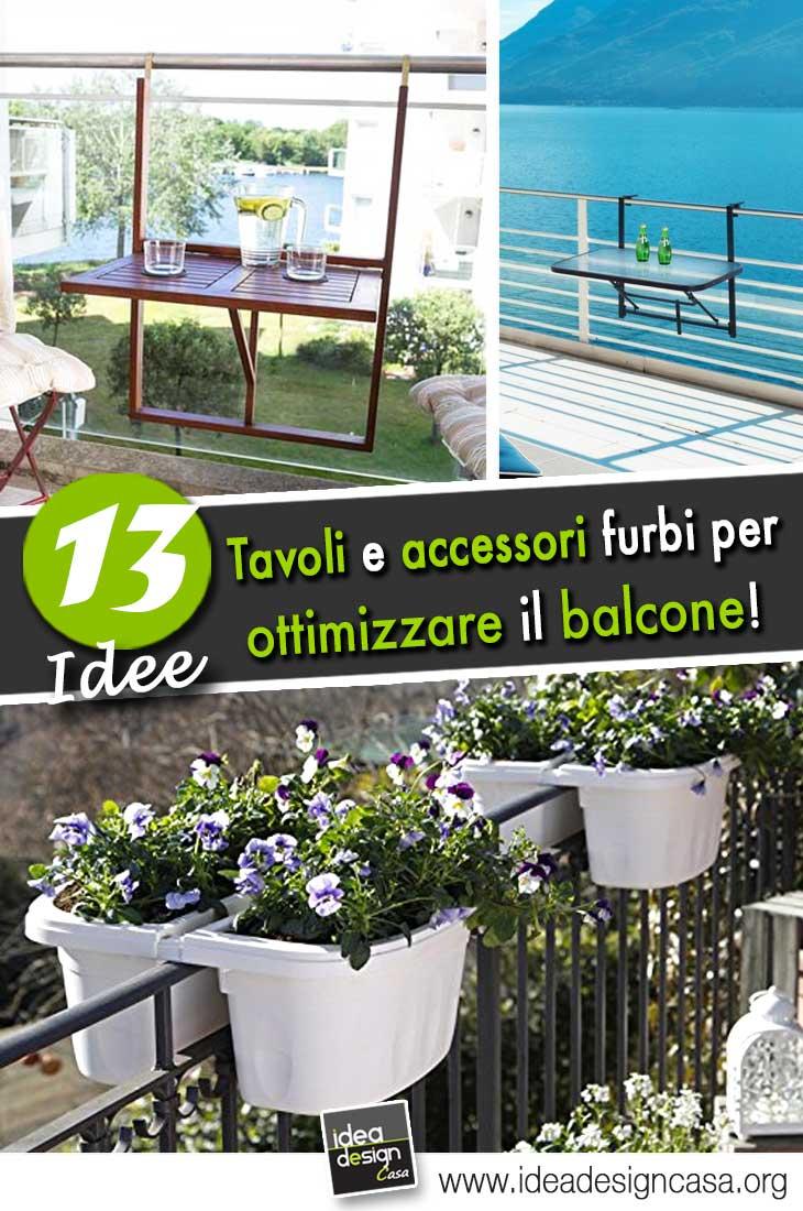 Tavolini e accessori furbi per il balcone 15 idee da for Accessori per la casa design