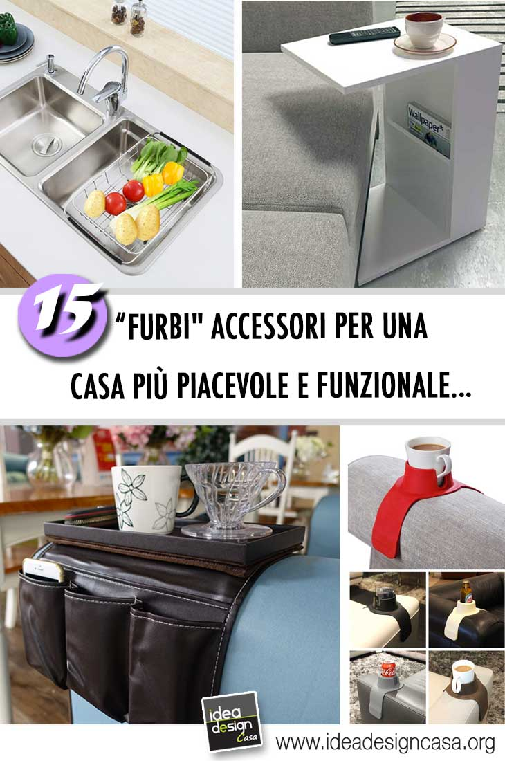 Accessori furbi per una casa pi funzionale 15 idee per for Accessori design casa