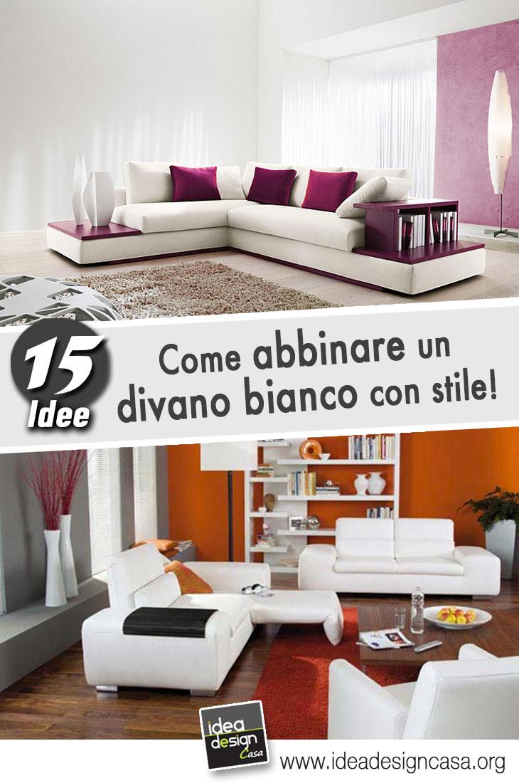 Come Abbellire Un Divano abbinare un divano bianco con stile: 15 idee versatili che