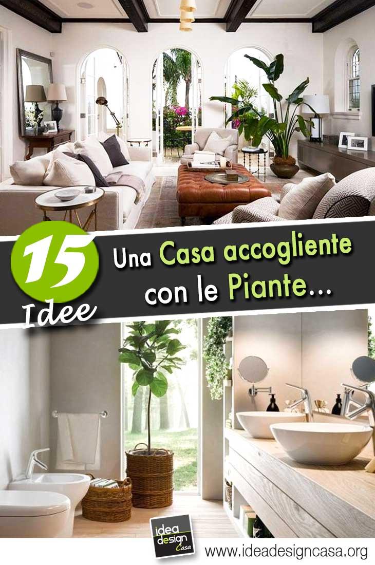 Decorare casa con le piante 15 idee per una casa molto accogliente - La casa con le finestre che ridono ...