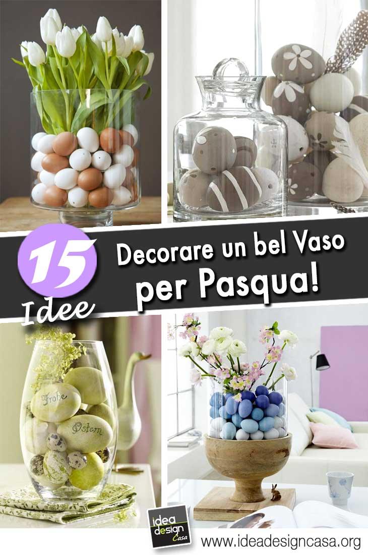 Idee Creative Per La Casa decorare un vaso per pasqua! ecco 15 idee creative a cui