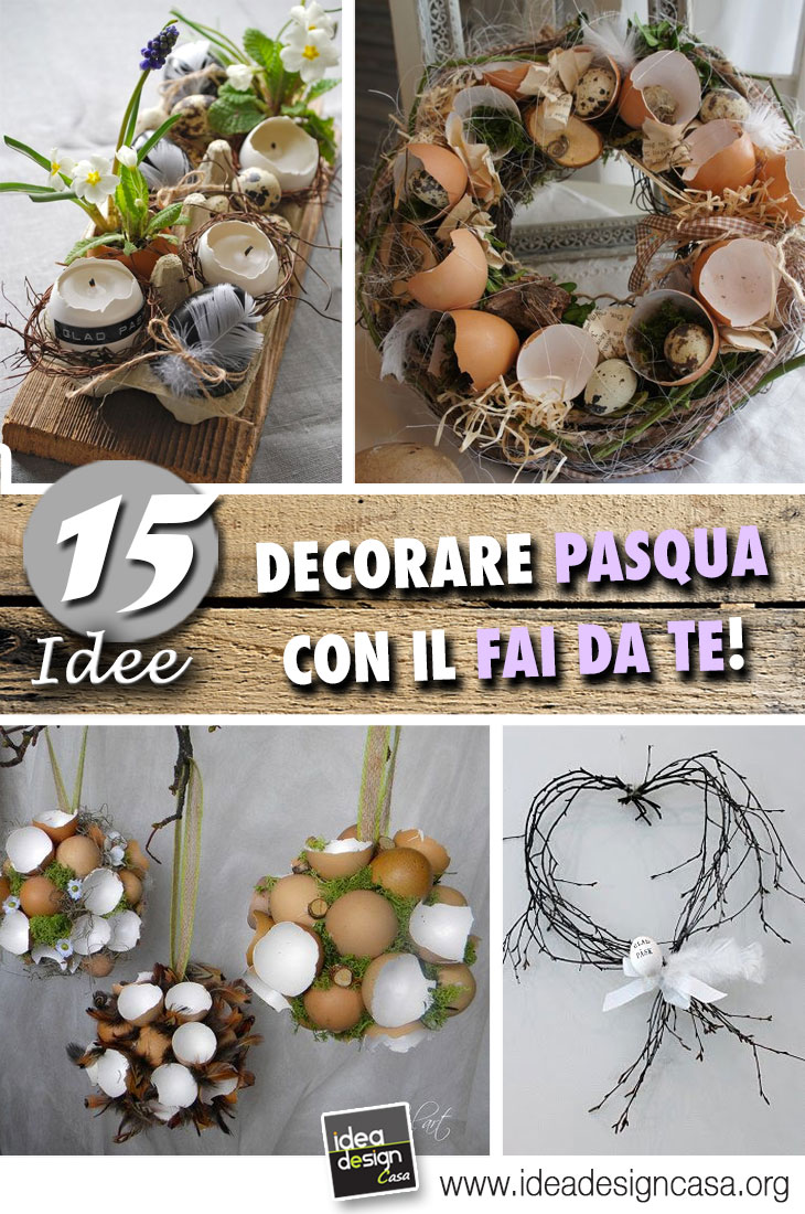 Fai Da Te Decorazioni Casa 15 idee creative per decorare pasqua con il fai da te