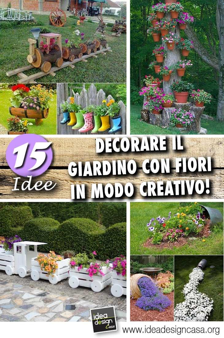 Decorare il giardino in modo creativo con i fiori 15 idee - Decorare il giardino ...