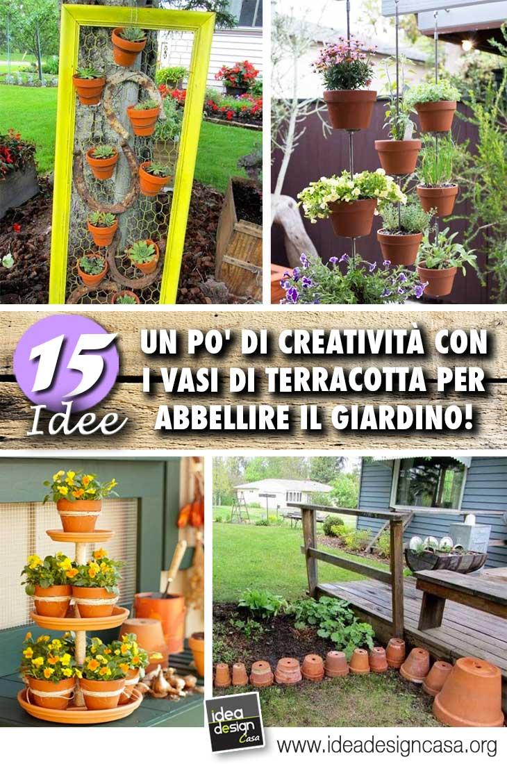 Vasi In Terracotta Per Giardino vasi di terracotta per abbellire il giardino! 15 idee da cui