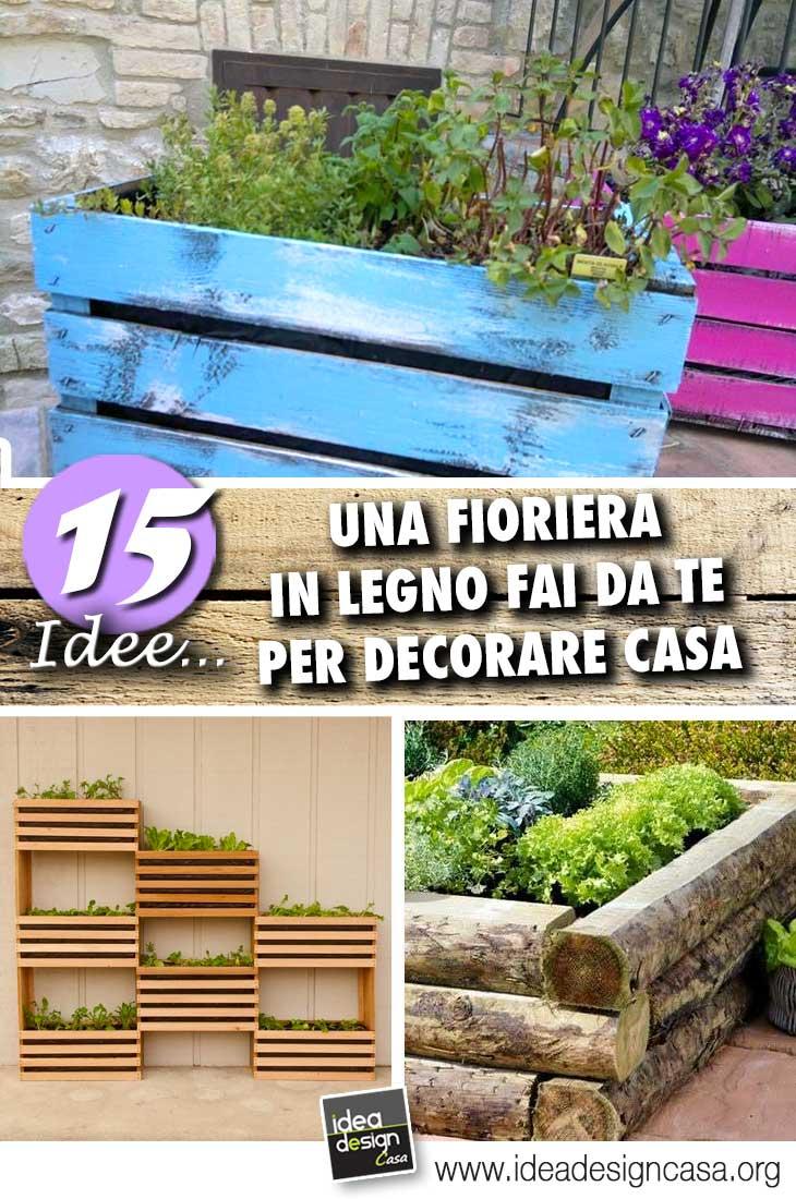 Legno Idee Fai Da Te fioriera in legno fai da te! 15 idee che vi ispireranno