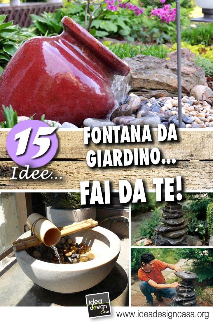 Fontana da giardino fai da te 15 idee per un casa for Piccoli giardini fai da te
