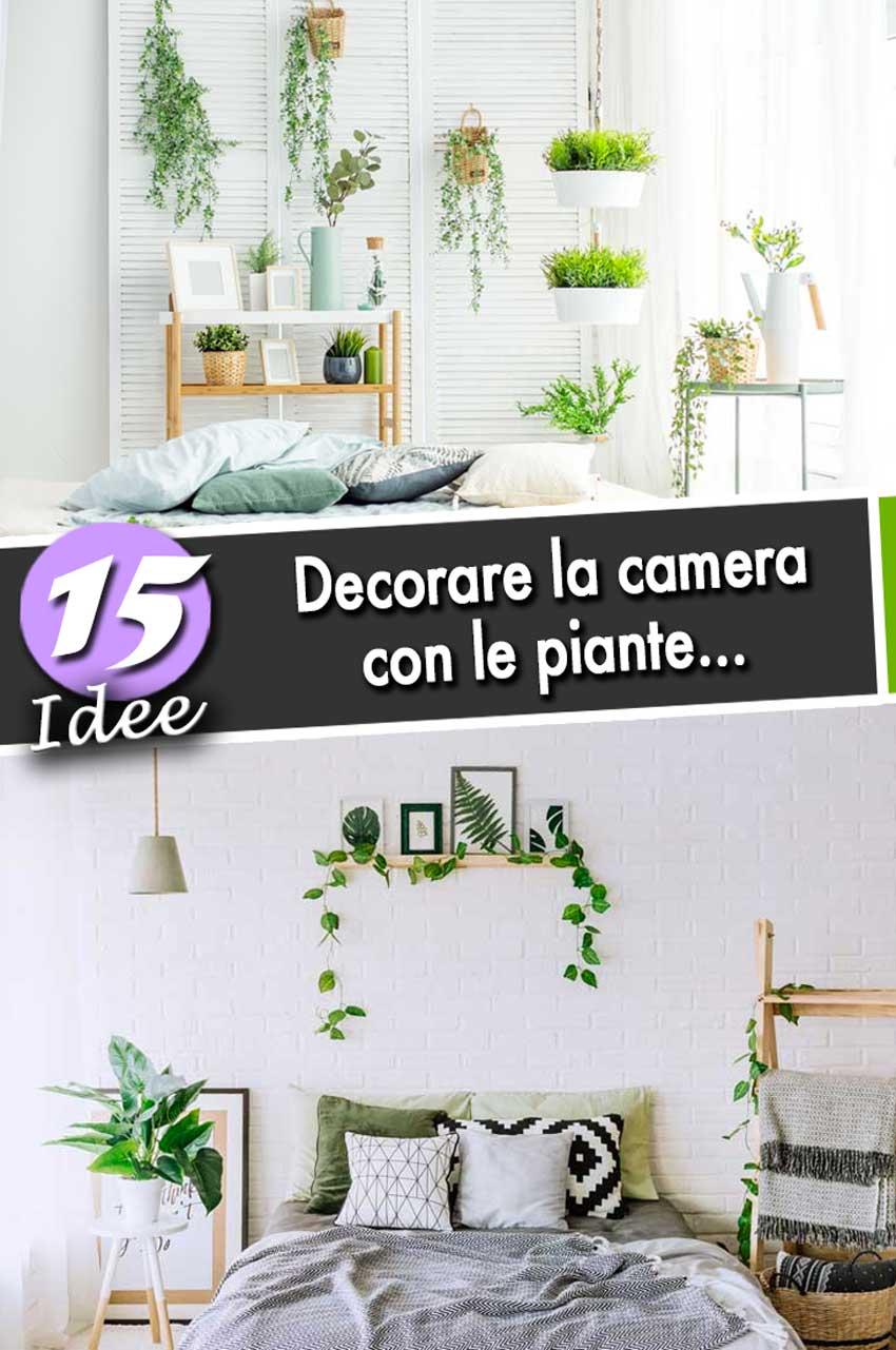 Decorare la camera da letto con le piante! Ecco 15 idee per ispirarvi...