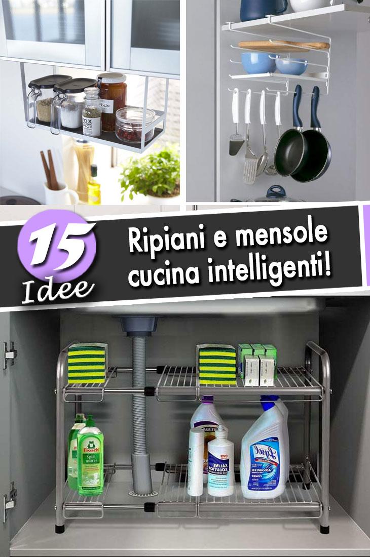 Mobili Per Cucina Piccola ripiani cucina salvaspazio! 15 spunti per ottimizzare la tua