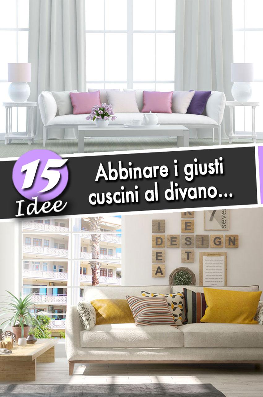 Divano A Cuscini.Cuscini Decorativi Per Divani 15 Idee Per Valorizzare Il Salotto